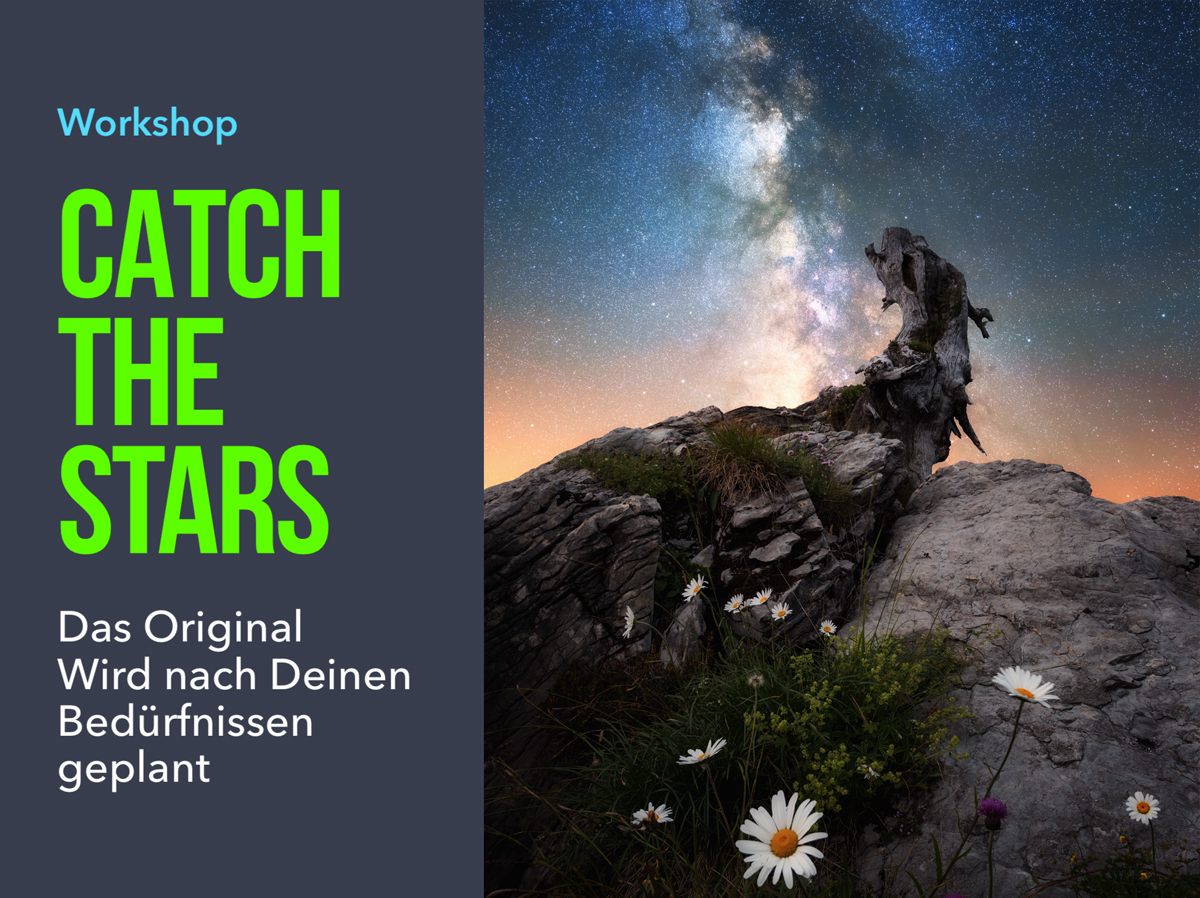 Workshop Milchstrasse Nachtlandschaft Catch The Stars Das Original