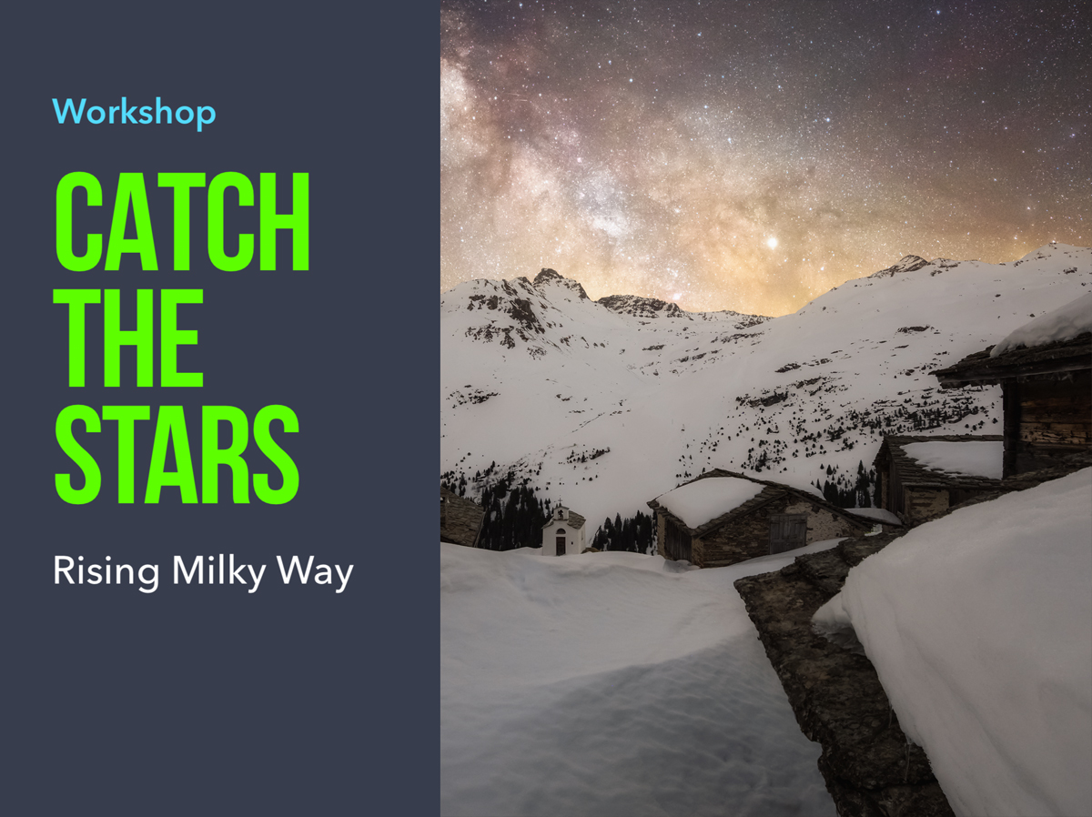 Workshop Milchstrasse Nachtlandschaft Catch The Stars Rising Milky Way